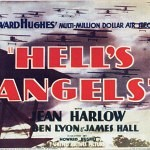 Howard Hughes aviation epic, Hell's Angels!