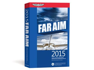FAR-AIM 2015 Instruction Manual for Pilots