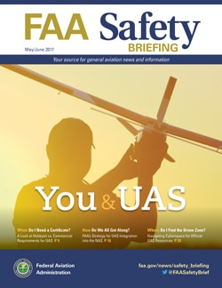 May-June 2017 FAA Safety Briefing Focuses on 'You and UAS'